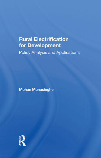 Rural Electrification For Development Policy Analysis And Applications book cover