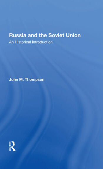 Russia And The Soviet Union An Historical Introductionsecond Edition book cover