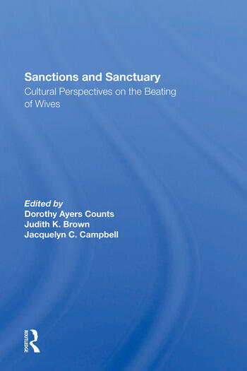 Sanctions And Sanctuary Cultural Perspectives On The Beating Of Wives book cover