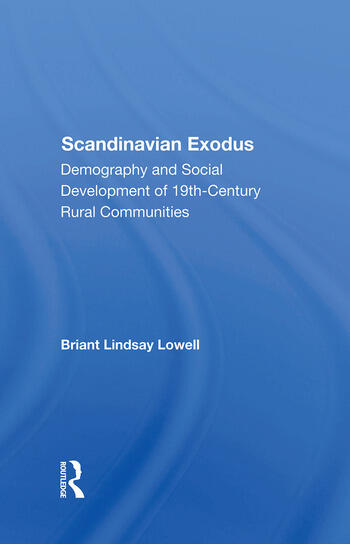 Scandinavian Exodus Demography And Social Development Of 19th Century Rural Communities book cover
