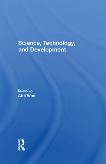 Science, Technology, And Development book cover