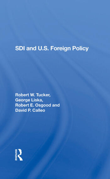 Sdi And U.s. Foreign Policy book cover