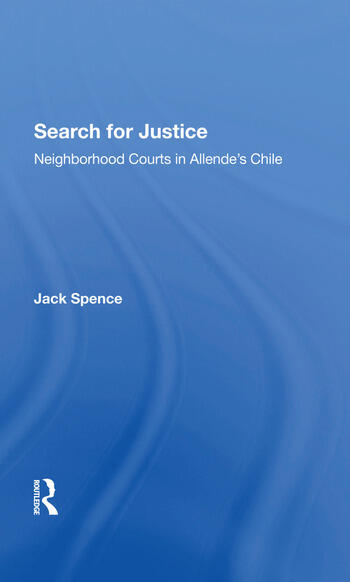 Search For Justice Neighborhood Courts In Allende's Chile book cover