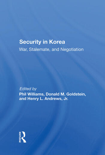 Security In Korea War, Stalemate, And Negotiation book cover