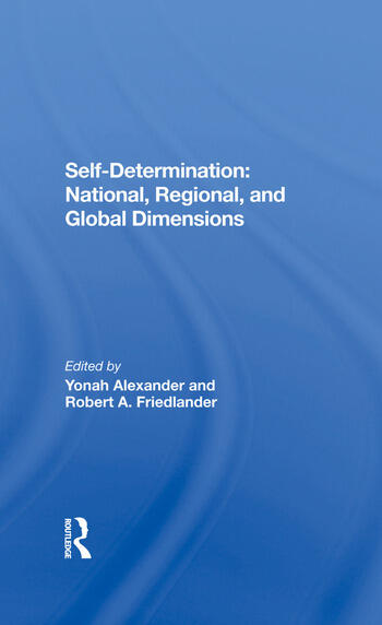Self-Determination National, Regional, And Global Dimensions book cover