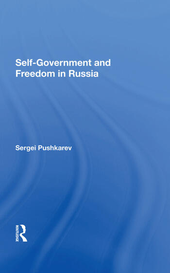 Selfgovernment And Freedom In Russia book cover