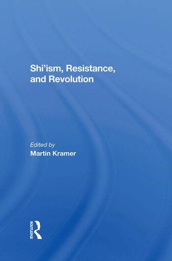 Shi'ism, Resistance, And Revolution book cover