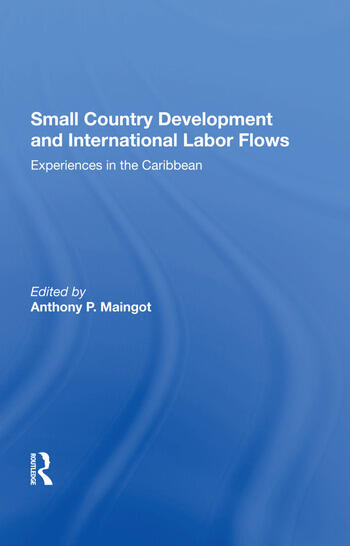 Small Country Development And International Labor Flows Experiences In The Caribbean book cover