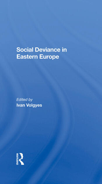 Social Deviance In Eastern Europe book cover