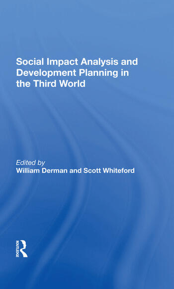 Social Impact Analysis And Development Planning In The Third World book cover