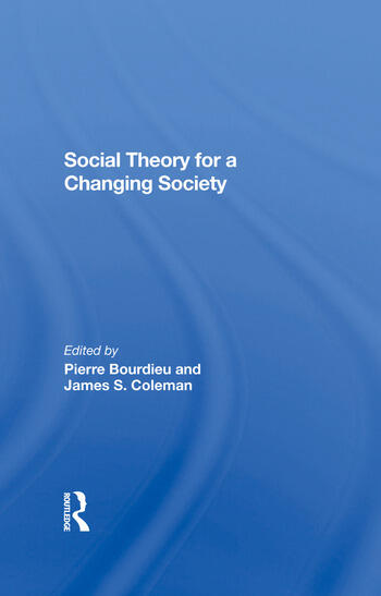Social Theory For A Changing Society book cover