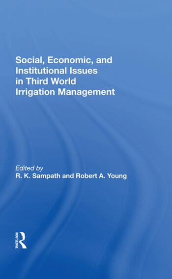 Social, Economic, And Institutional Issues In Third World Irrigation Management book cover