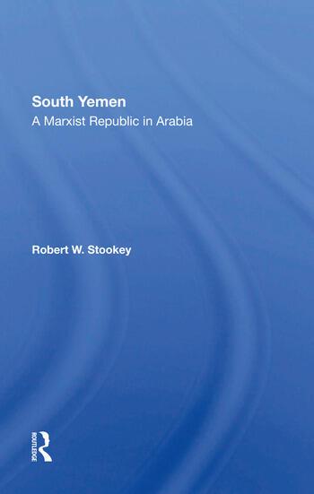 South Yemen A Marxist Republic In Arabia book cover