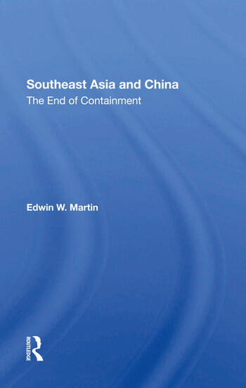 Southeast Asia And China The End Of Containment book cover