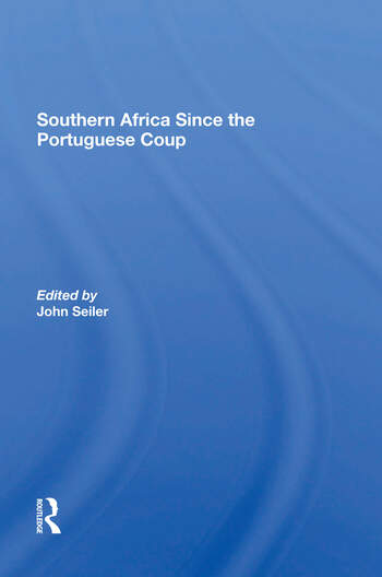 Southern Africa Since The Portuguese Coup book cover