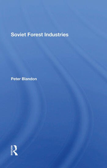 Soviet Forest Industries book cover