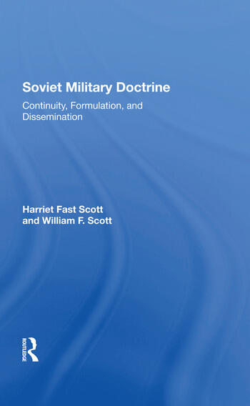 Soviet Military Doctrine Continuity, Formulation, And Dissemination book cover