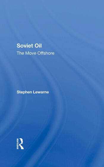 Soviet Oil The Move Offshore book cover