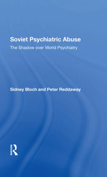 Soviet Psychiatric Abuse The Shadow Over World Psychiatry book cover