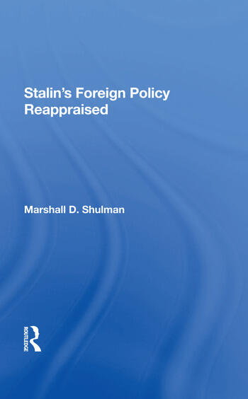 Stalin's Foreign Policy Reappraised book cover