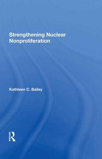 Strengthening Nuclear Nonproliferation book cover