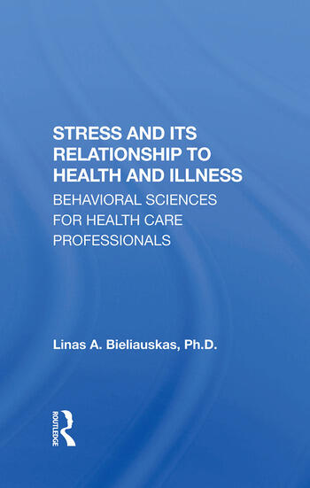 Stress And Its Relationship To Health And Illness book cover
