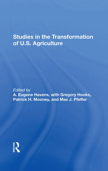 Studies In The Transformation Of U.s. Agriculture book cover