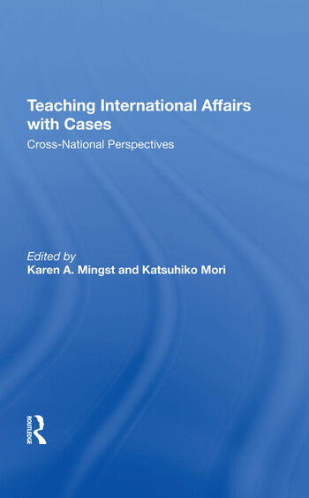 Teaching International Affairs With Cases Crossnational Perspectives book cover