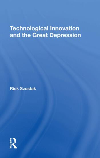 Technological Innovation And The Great Depression book cover