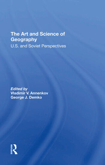 The Art And Science Of Geography U.s. And Soviet Perspectives book cover