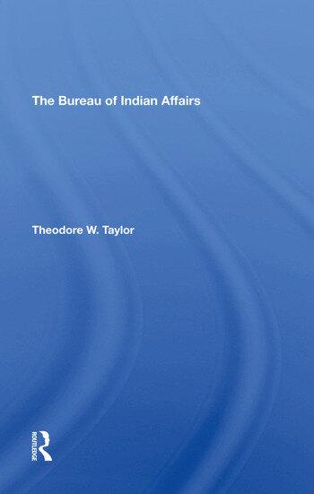 The Bureau Of Indian Affairs book cover