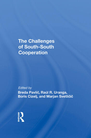 The Challenges Of Southsouth Cooperation book cover