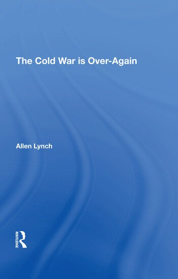 The Cold War Is Overagain book cover