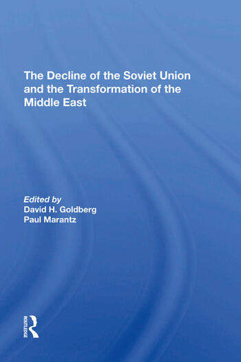 The Decline Of The Soviet Union And The Transformation Of The Middle East book cover