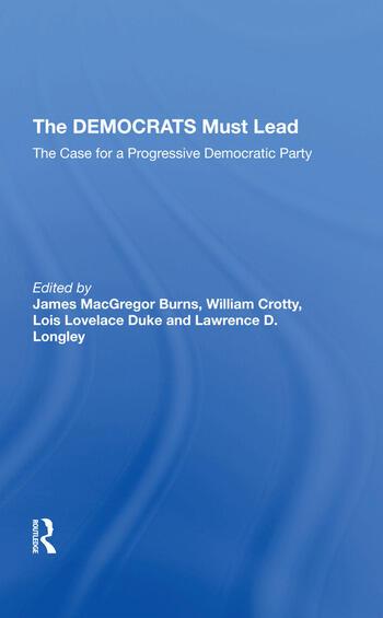 The Democrats Must Lead The Case For A Progressive Democratic Party book cover