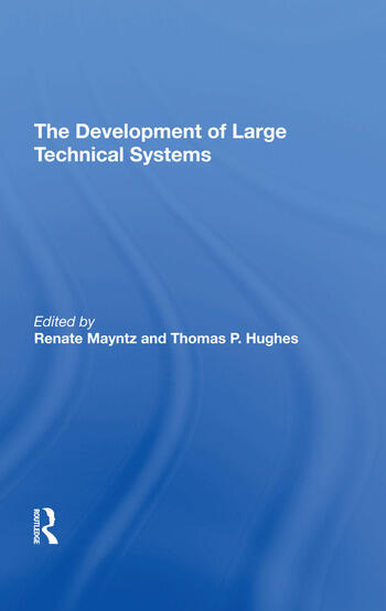 The Development Of Large Technical Systems book cover