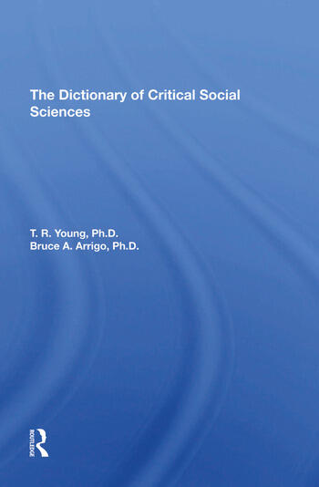 The Dictionary Of Critical Social Sciences book cover