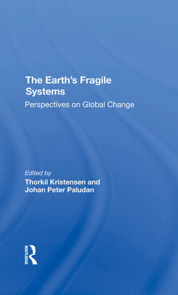 The Earth's Fragile Systems Perspectives On Global Change book cover