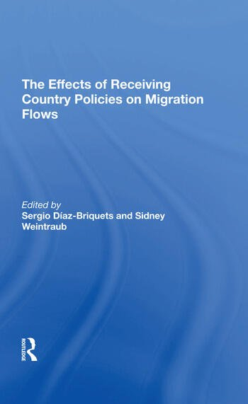 The Effects Of Receiving Country Policies On Migration Flows book cover
