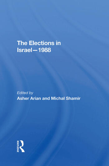 The Elections In Israel1988 book cover