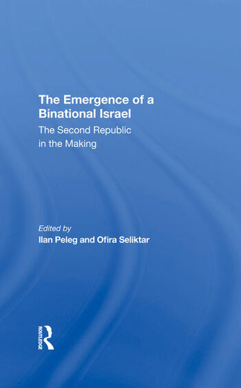 The Emergence Of A Binational Israel The Second Republic In The Making book cover