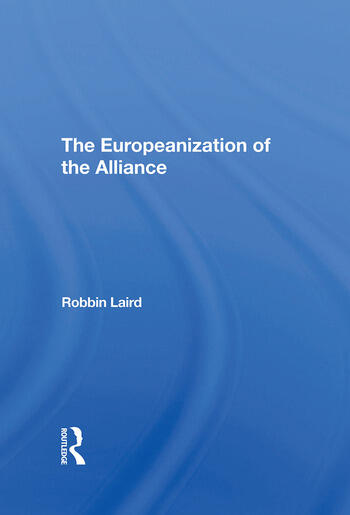 The Europeanization Of The Alliance book cover