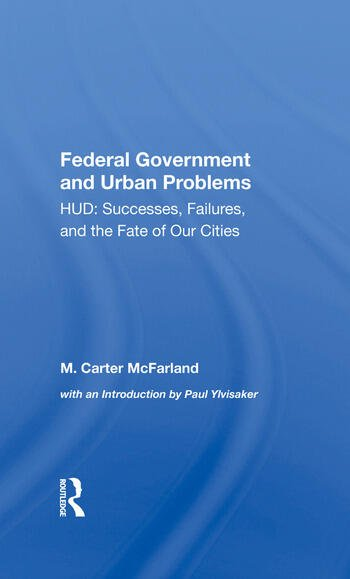 The Federal Government And Urban Problems Hud: Successes, Failures, And The Fate Of Our Cities book cover