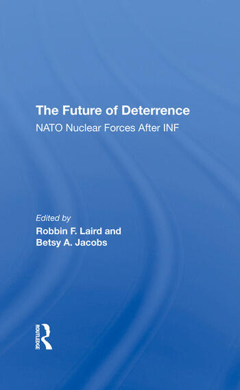 The Future Of Deterrence Nato Nuclear Forces After Inf book cover