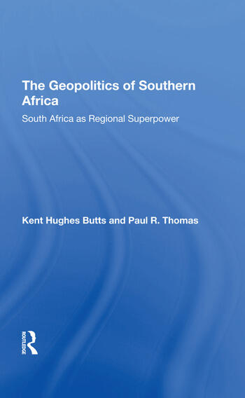 The Geopolitics Of Southern Africa South Africa As Regional Superpower book cover