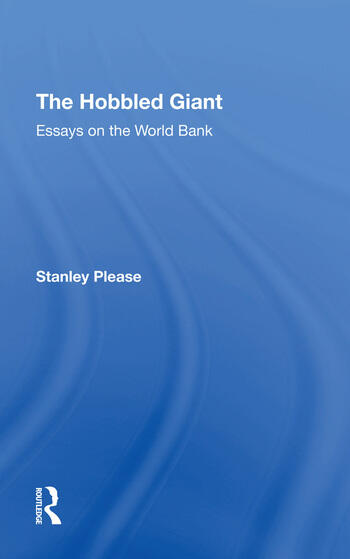 The Hobbled Giant Essays On The World Bank book cover