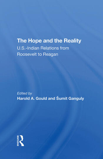 The Hope And The Reality U.s.indian Relations From Roosevelt To Reagan book cover