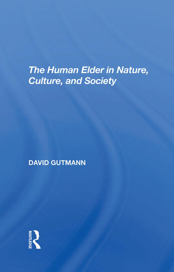 The Human Elder In Nature, Culture, And Society book cover