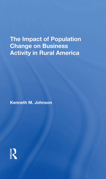 The Impact Of Population Change On Business Activity In Rural America book cover