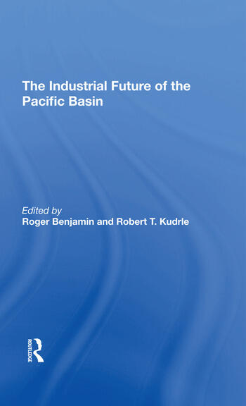 The Industrial Future Of The Pacific Basin book cover